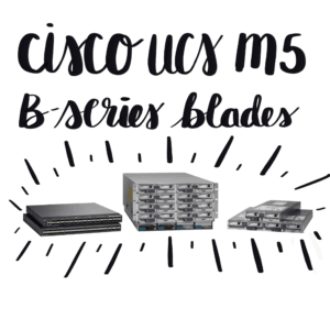 cisco ucs m5 b-series blade servers c-series rack servers