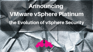 vmware vsphere security evolution app defense