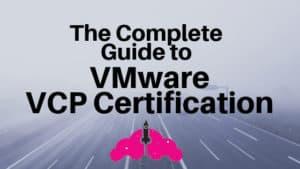 vmware vcp certification vcp-dcv vcp-nv vcp-dtm vcp-cma vcp-dw