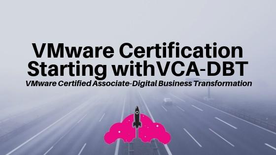 VMware certification vca-dbt digital business transformation