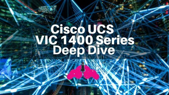 cisco ucs vic 1400 deep dive m5 servers