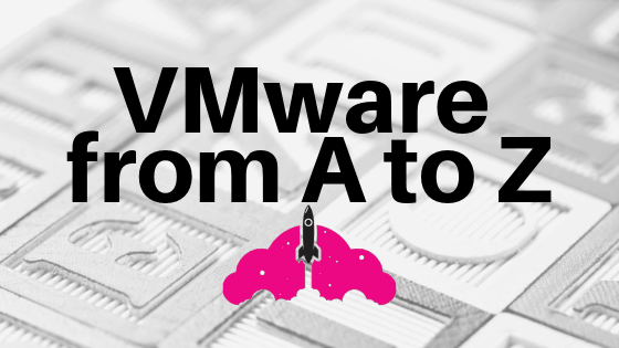 vmware products a to z