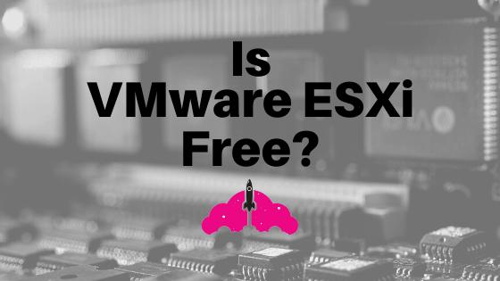 vmware ESXi free vSphere hypervisor