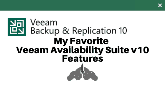 Veeam v10 features