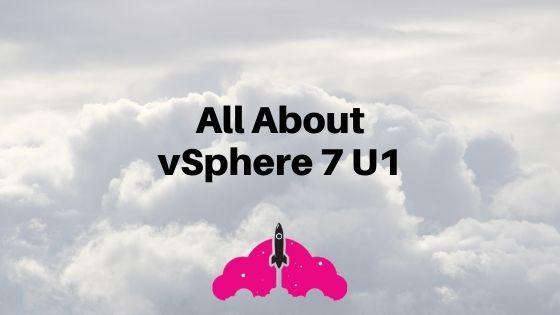 vsphere 6.7 u1 features scalability vsan vcf