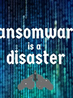 ransomware is a disaster